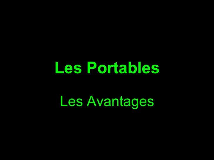 Les Portables Les Avantages