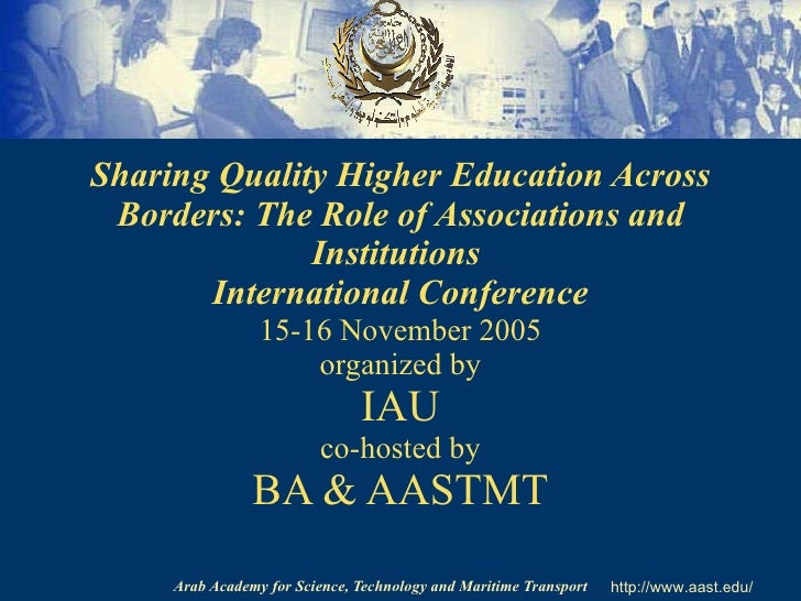 Sharing Quality Higher Education Across Borders: The Role of Associations and Institutions   International Conference 15-1...