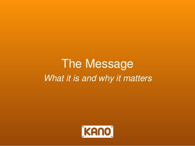 The Message What it is and why it matters