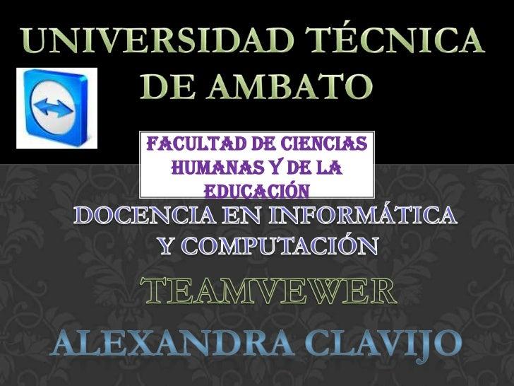 UNIVERSIDAD TÉCNICA <br />DE AMBATO<br />FACULTAD DE CIENCIAS HUMANAS Y DE LA EDUCACIÓN<br />DOCENCIA EN INFORMÁTICA <br /...