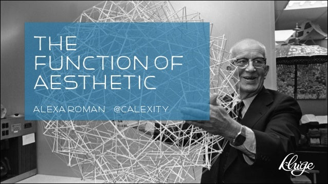 The Function of Aesthetic