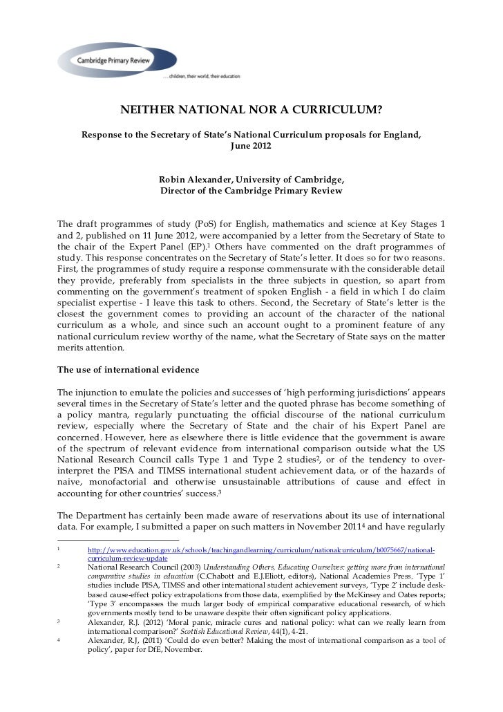 NEITHER NATIONAL NOR A CURRICULUM?      Response to the Secretary of State's National Curriculum proposals for England,   ...
