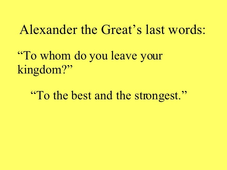 alexander the great essays Alexander the great changed many things in the ancient world by starting the spread of greek culture if he hadn't defeated the dam that was the achaemenid persian empire, greek culture would not have flowed.