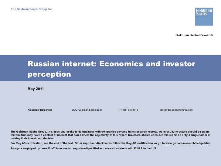 Russian internet: Economics and investor perception Alexander Balakhnin OOO Goldman Sachs Bank +7 (495) 645 4016 [email_ad...