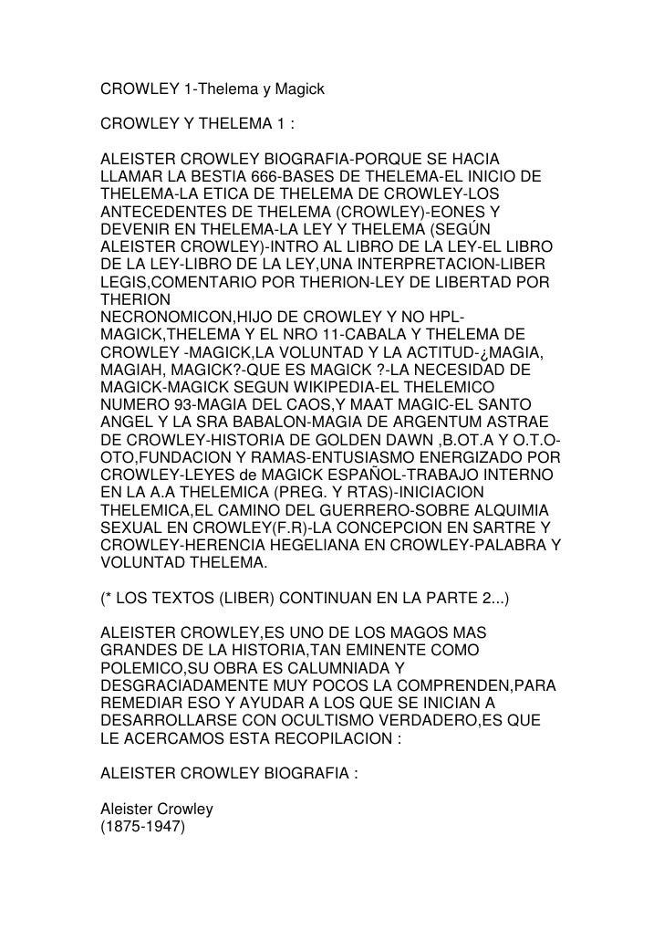 CROWLEY 1-Thelema y MagickCROWLEY Y THELEMA 1 :ALEISTER CROWLEY BIOGRAFIA-PORQUE SE HACIALLAMAR LA BESTIA 666-BASES DE THE...
