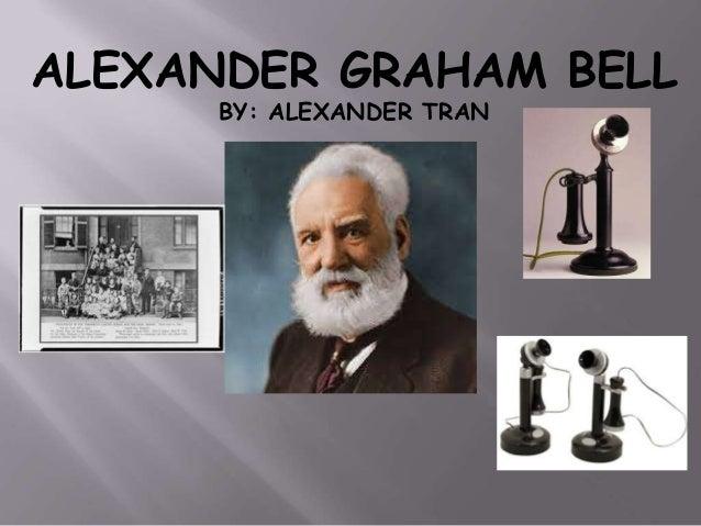 Alexander Graham Bell Essay