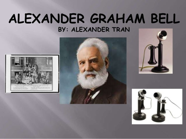 an introduction to the life of alexander graham bell Reveal did you know that you can help us produce ebooks by proof-reading just one page a day go an introduction to the life of alexander graham bell to: distributed.