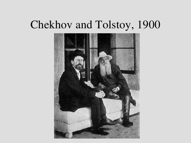 Anton Chekhov And Tolstoy Chekhov And Tolstoy 1900