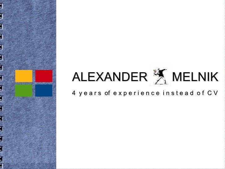 Alexander Melnik CV