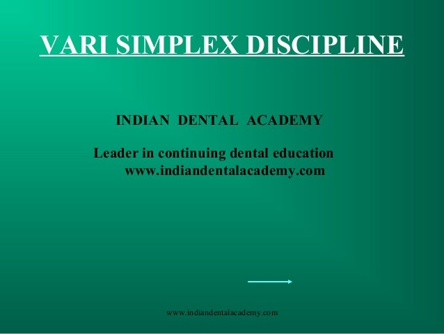 Alexanders vari simplex discipline /certified fixed orthodontic courses by Indian dental academy