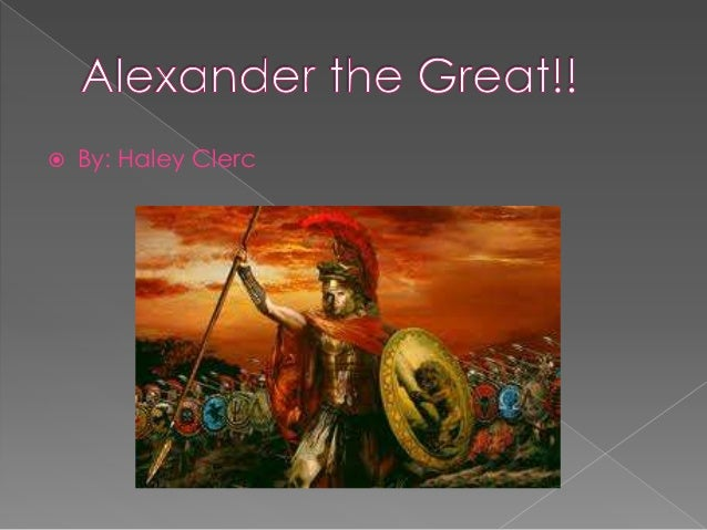 Alexander the great!!