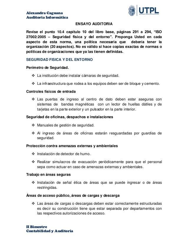 Alexandra Caguana Auditoria Informática II Bimestre Contabilidad y Auditoria ENSAYO AUDITORIA Revise el punto 10.4 capítul...