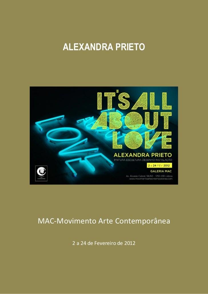 ALEXANDRA PRIETOMAC-Movimento Arte Contemporânea        2 a 24 de Fevereiro de 2012