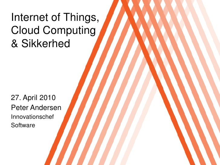 "2010 Sorø ""Internet of Things, Cloud Computing & Sikkerhed"""