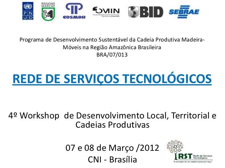 Programa de Desenvolvimento Sustentável da Cadeia Produtiva Madeira-                 Móveis na Região Amazônica Brasileira...