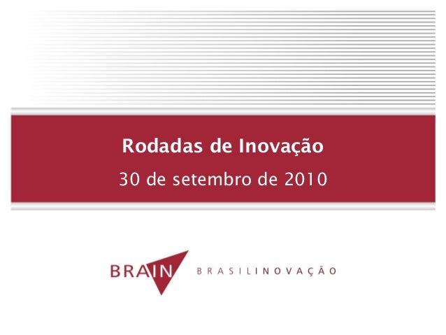 Rodadas de Inovação 30 de setembro de 2010