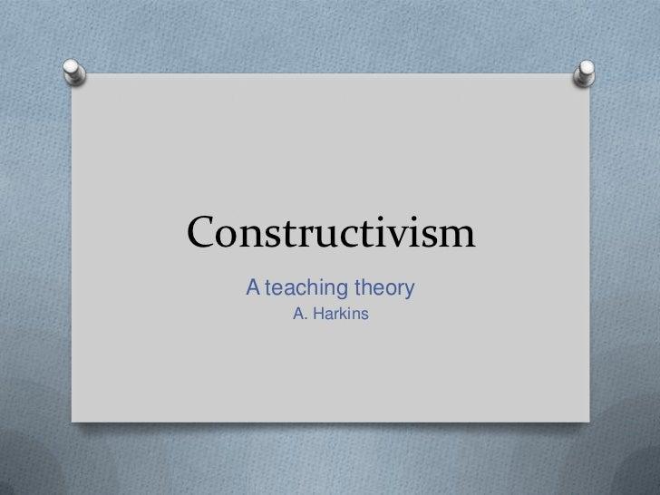 Alexandria Harkins Constructicist Theory