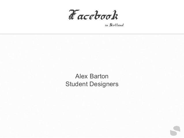 FacebookAlex BartonStudent Designersin Scotland