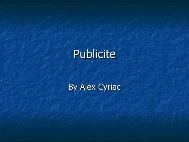 Publicite By Alex Cyriac