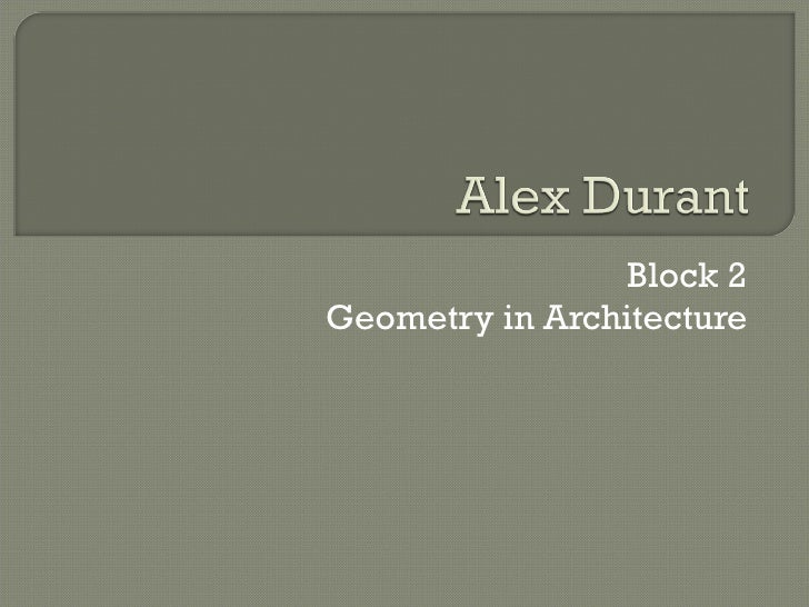 Block 2 Geometry in Architecture