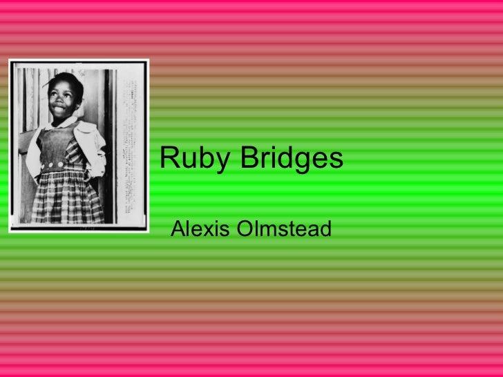 Ruby Bridges Alexis Olmstead