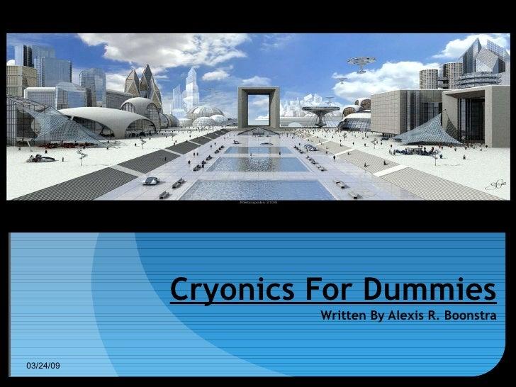 Alexiscryonics