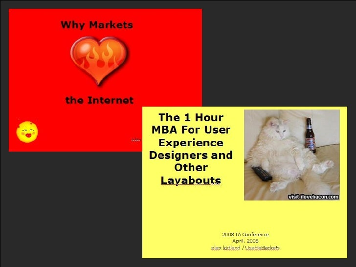 Why Markets Love The Internet (Or the 1 Hour MBA for Experience Designers and Other Layabouts)