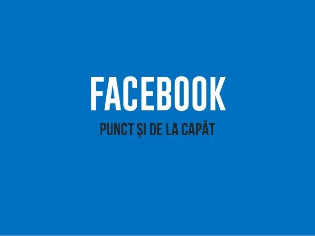 Alex negrea facebook. punct si de la capat