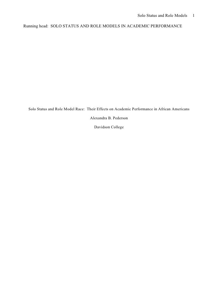Solo Status and Role Models      1  Running head: SOLO STATUS AND ROLE MODELS IN ACADEMIC PERFORMANCE       Solo Status an...