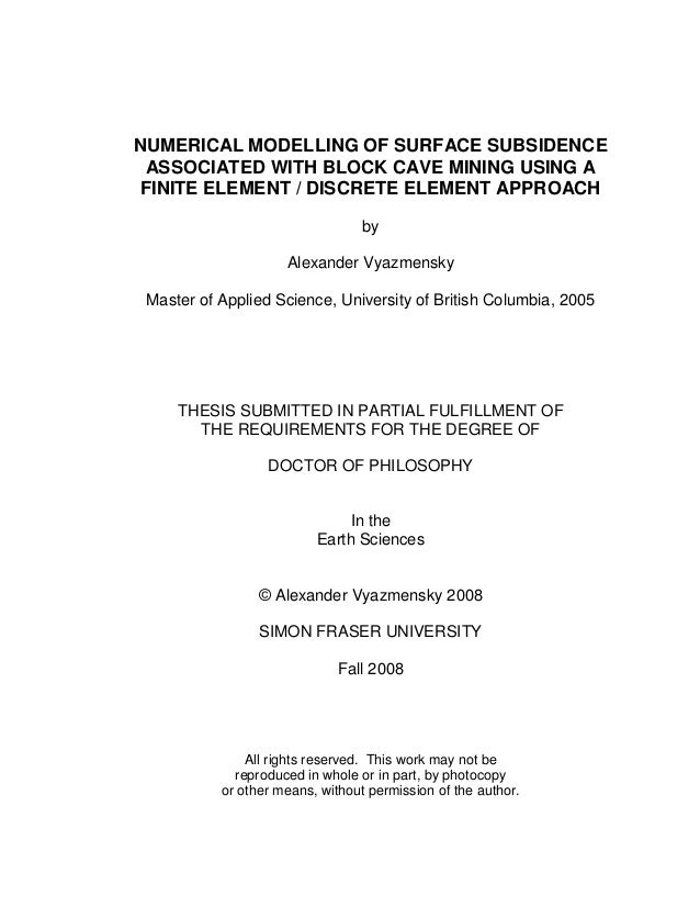 NUMERICAL MODELLING OF SURFACE SUBSIDENCE ASSOCIATED WITH BLOCK CAVE MINING USING A FINITE ELEMENT / DISCRETE ELEMENT APPR...