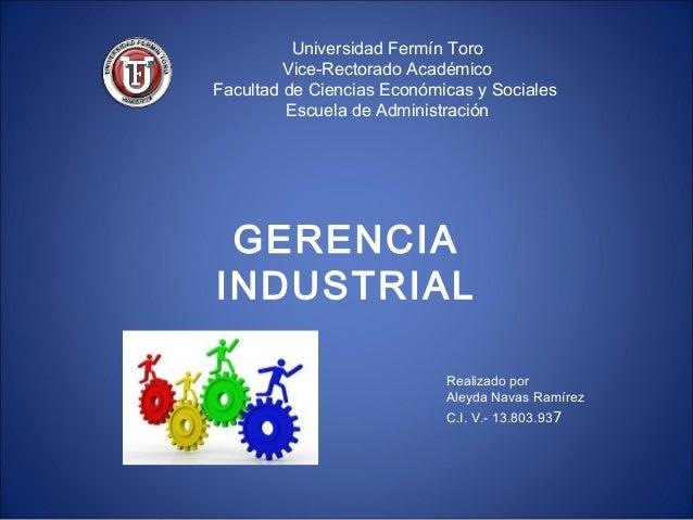 Universidad Fermín Toro Vice-Rectorado Académico Facultad de Ciencias Económicas y Sociales Escuela de Administración  GER...