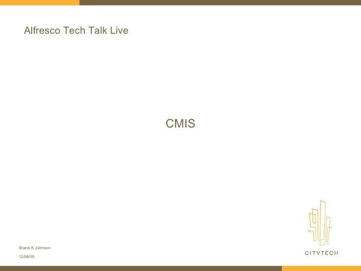 Alfresco Tech Talk Live CMIS