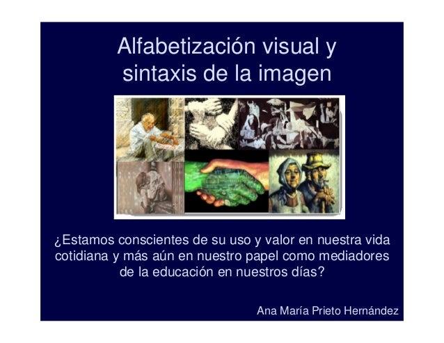 Alfabertización y sintaxis de la imagen