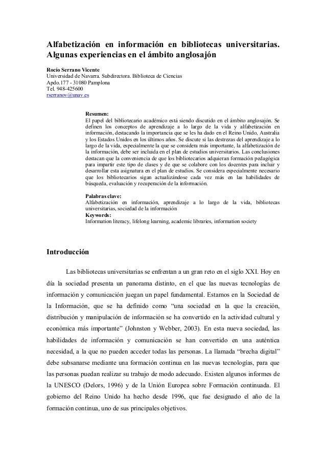 Alfabetización en información en bibliotecas universitarias.Algunas experiencias en el ámbito anglosajónRocío Serrano Vice...