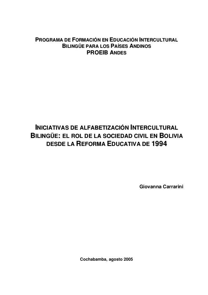 PROGRAMA DE FORMACIÓN EN EDUCACIÓN INTERCULTURAL         BILINGÜE PARA LOS PAÍSES ANDINOS                  PROEIB ANDES IN...