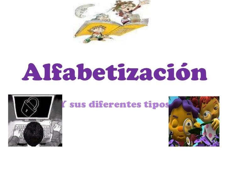 Alfabetización Y sus diferentes tipos