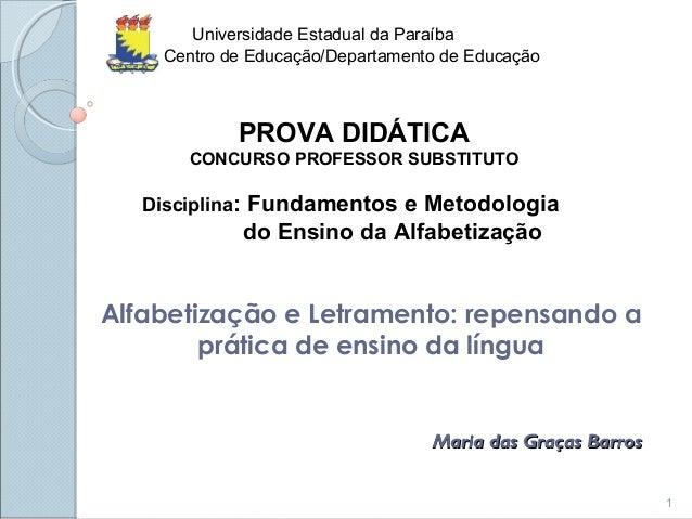 Universidade Estadual da Paraíba Centro de Educação/Departamento de Educação  PROVA DIDÁTICA CONCURSO PROFESSOR SUBSTITUTO...