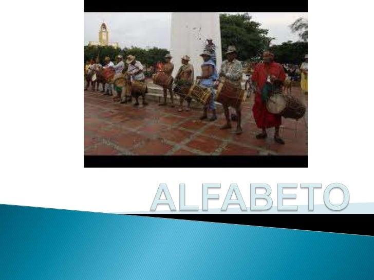 Se utilizara el sistema dealfabeto de lenguas indígenasALIV (Alfabeto de LenguasIndígenas       de      Venezuela)alfabeto...