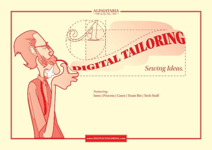 Sewing Ideas.       Featuring:     Intro | Process | Cases | Team Bio | Tech Stu     www.DIGITALTAILORING.com