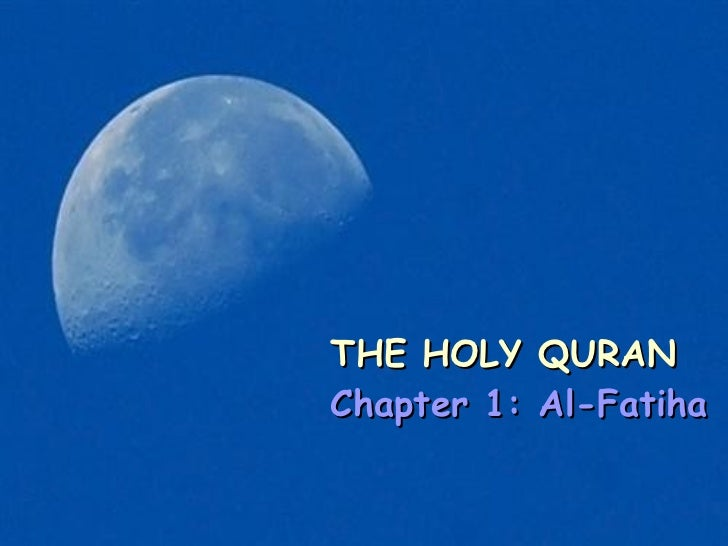 The Holy Quran  Chapter 1 Al Fathiha Meaning