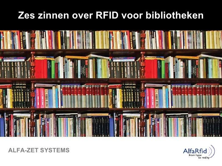 Zes zinnen over RFID voor bibliotheken ALFA-ZET SYSTEMS