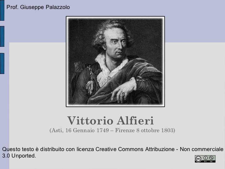 Prof. Giuseppe Palazzolo                         Vittorio Alfieri                  (Asti, 16 Gennaio 1749 – Firenze 8 otto...