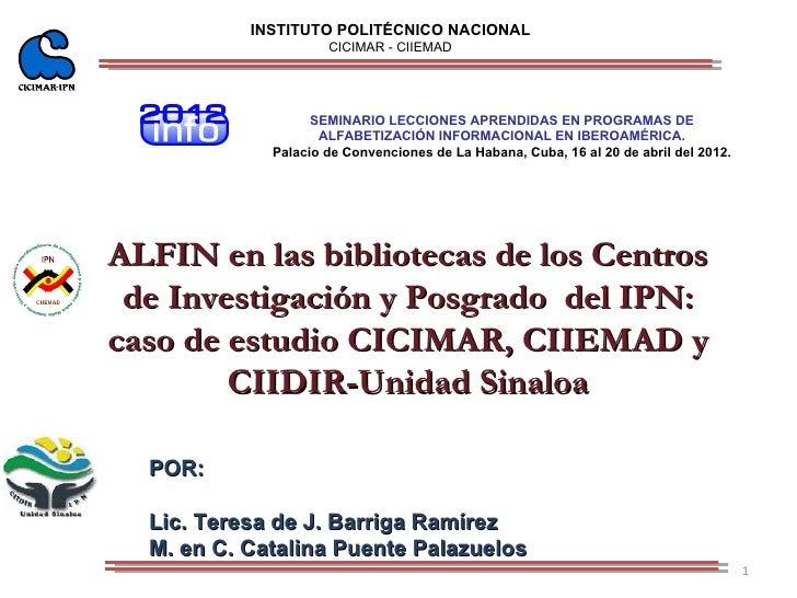 INSTITUTO POLITÉCNICO NACIONAL                     CICIMAR - CIIEMAD                   SEMINARIO LECCIONES APRENDIDAS EN P...
