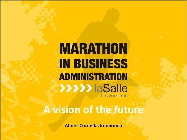 A vision of the future    Alfons Cornella, Infonomia