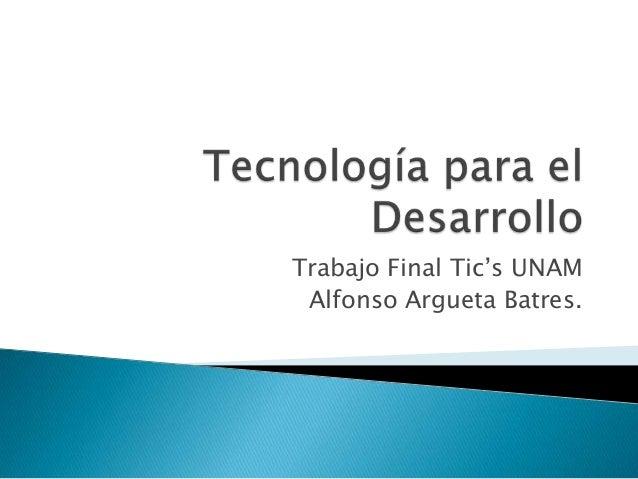 Alfonso argueta tecnología para el desarrollo