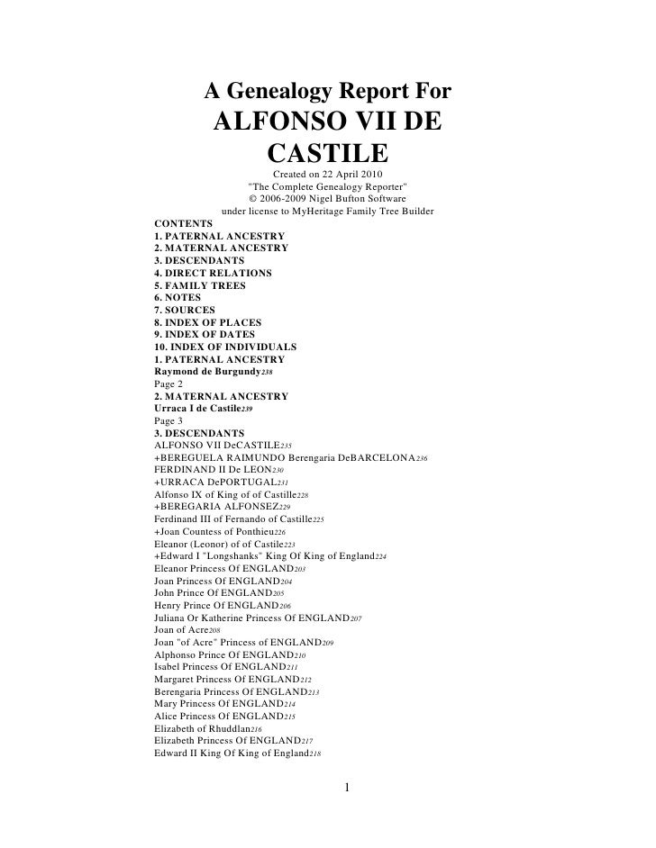 "A Genealogy Report For<br />ALFONSO VII DE CASTILE<br />Created on 22 April 2010<br />"" The Complete Genealogy Reporter"" <..."