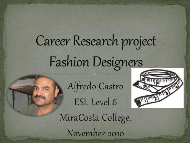 Alfredo Castro ESL Level 6 MiraCosta College. November 2010