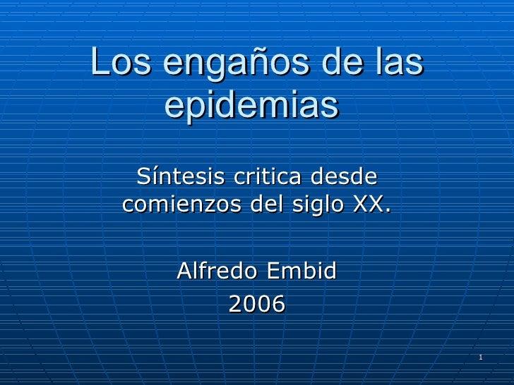 Alfredo Embid - Epidemias