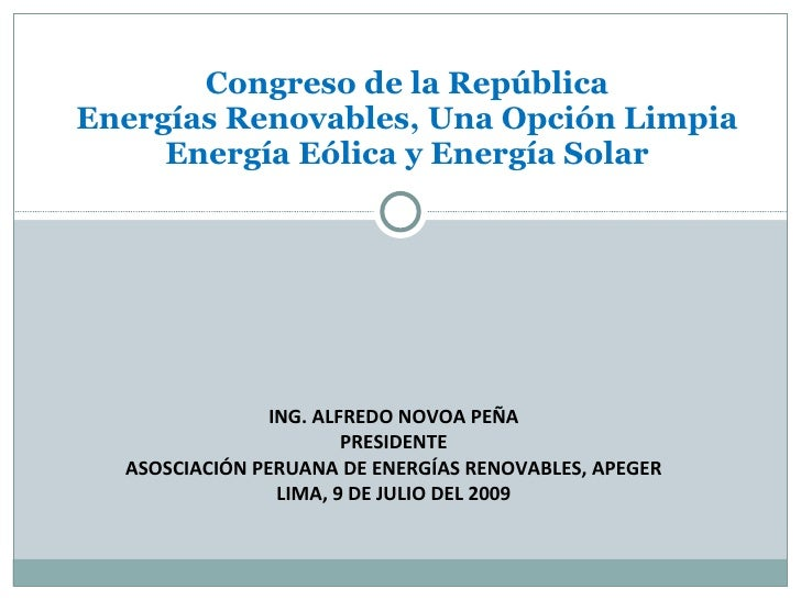 Alfredo Novoa Peña   Energía Eólica y Energía Solar