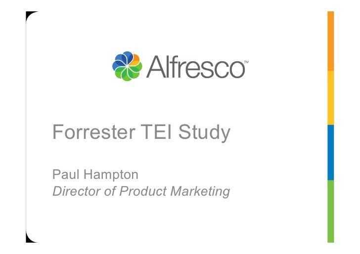Forrester TEI StudyPaul HamptonDirector of Product Marketing